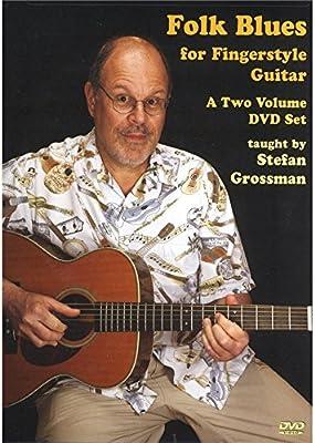 Stefan Grossman: Folk Blues for Fingerstyle Guitar (2 DVD Set ...