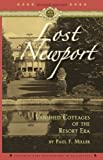 Lost Newport by Miller, Paul [Applewood Books,2010] (Paperback)