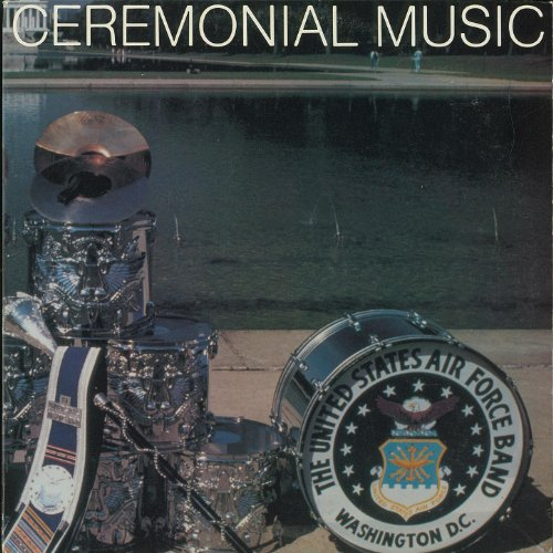 Ceremonial Music By US Air Force Band On Amazon Music