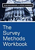 The Survey Methods Workbook 9780745622453