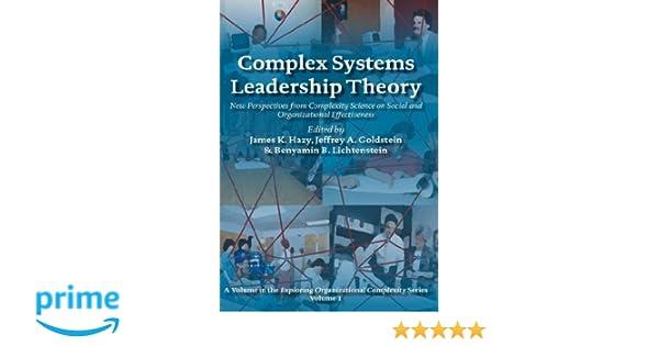 complexity and the nexus of leadership goldstein jeffrey hazy james k lichtenstein benyamin b