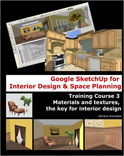Amazon Google Sketchup For Interior Design Space Planning Inspiration Home Design Course Set