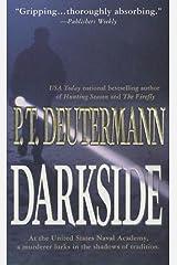Darkside: A Novel Kindle Edition