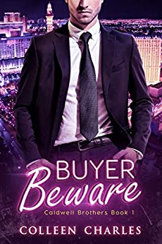 Buyer Beware (Caldwell Brothers Book 1) by [Charles, Colleen]