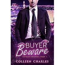 Buyer Beware (Caldwell Brothers Book 1)