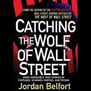 Catching the Wolf of Wall Street Audiobook