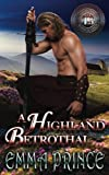 A Highland Betrothal: (Highland Bodyguards, Book 4.5) by  Emma Prince in stock, buy online here