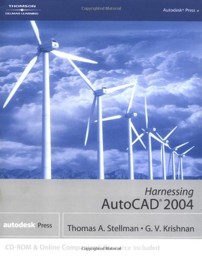 Harnessing AutoCAD 2004 (Harnessing Autocad)