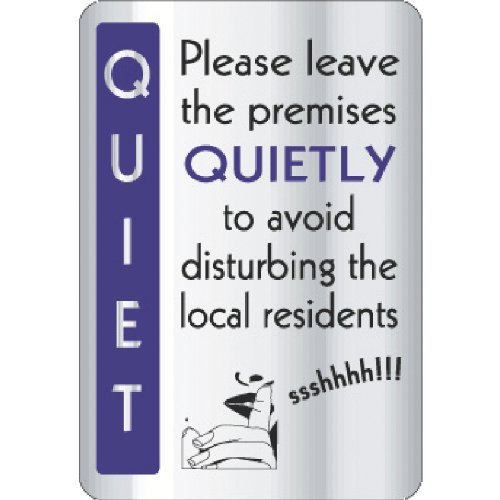 Leave Premises Quietly Sign Notice Safety Plaque Poster Commercial 290X200mm Non Branded 9350