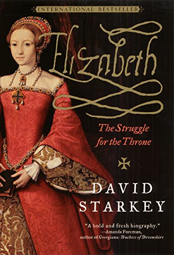 Read Online Elizabeth: The Struggle for the Throne PDF