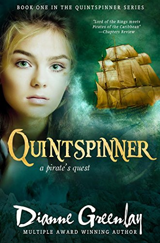 Book: Quintspinner - A Pirate's Quest (Quintspinner Series) by Dianne Greenlay