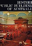 img - for Historic Public Buildings of Australia (Historic buildings of Australia) book / textbook / text book