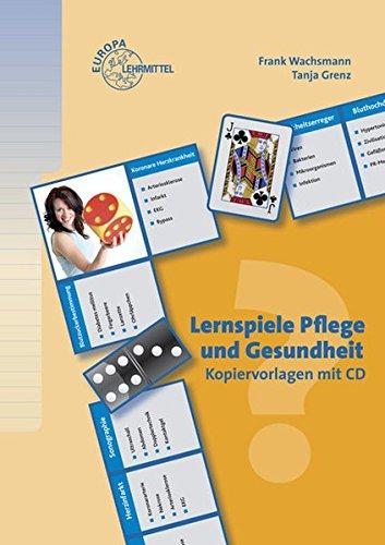 Lernspiele Pflege und Gesundheit: Kopiervorlagen mit CD