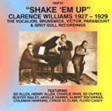 Shake 'em Up: The Vocalion, Brunswick, Victor, Paramounts & Grey Gull Recordings 1927-1929