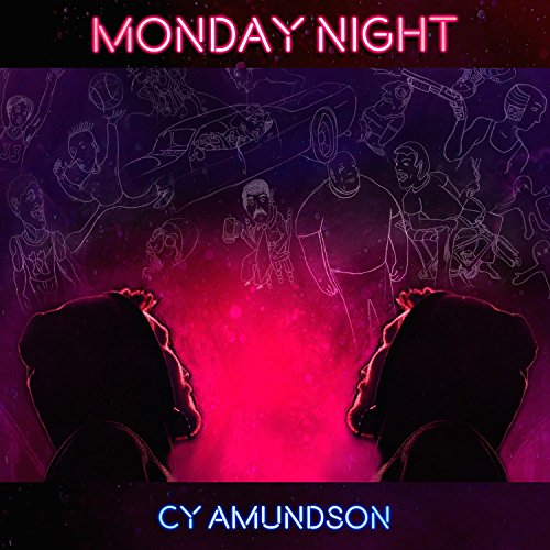 Monday Night [Explicit]