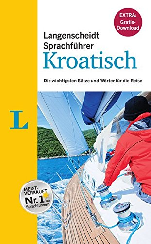"""Langenscheidt Sprachführer Kroatisch - Buch inklusive E-Book zum Thema """"Essen & Trinken"""": Die wichtigsten Sätze und Wörter für die Reise"""