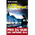 Le Sang de la trahison : Prix du quai des orfèvres 2014 (Policier) (French Edition)
