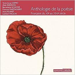 Amazonfr Anthologie De La Poésie Française Du Xi Au Xix