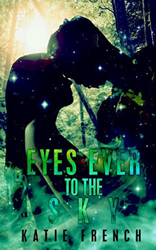 book cover of Eyes Ever to the Sky