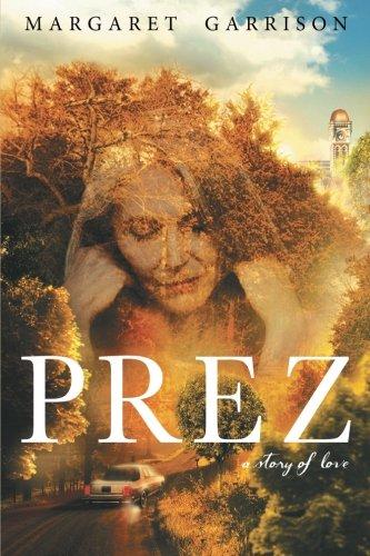 Prez: A Story of Love pdf