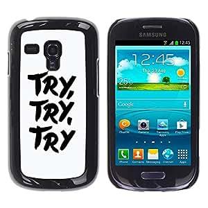 LASTONE PHONE CASE / Carcasa Funda Prima Delgada SLIM Casa Carcasa Funda Case Bandera Cover Armor Shell para Samsung Galaxy S3 MINI NOT REGULAR! I8190 I8190N / Cool Try Learn Concentrate White Black Text Inspiring
