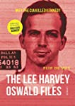 The Lee Harvey Oswald Files: Why the...