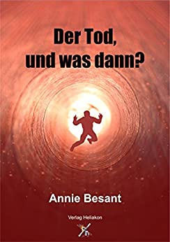 der tod und was dann german edition kindle edition by annie besant dr franz hartmann. Black Bedroom Furniture Sets. Home Design Ideas
