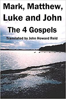 Mark, Matthew, Luke and John: The 4 Gospels