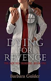 Dying For Revenge by Barbara Golder ebook deal