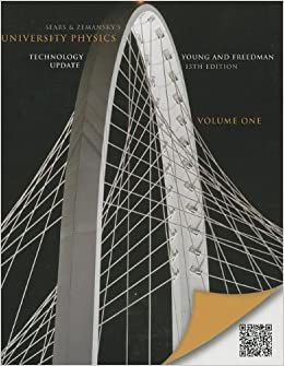 Book University Physics with Modern Physics Technology Update, Volume 1 (Chs. 1-20) (13th Edition) January 25, 2013