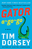 Gator A-Go-Go: A Novel (Serge Storms series Book 12)