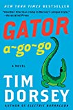 Front cover for the book Gator A-Go-Go by Tim Dorsey