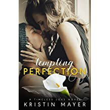 Tempting Perfection (Timeless Love Novel)