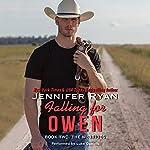 Falling for Owen: The McBrides, Book 2   Jennifer Ryan