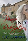 Peace and Redemption (The War Trilogy Book 3)