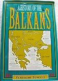 History of the Balkans, Ferdinand Schevill, 0880296976