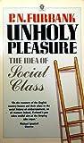 Unholy Pleasure, P. N. Furbank, 0192851470