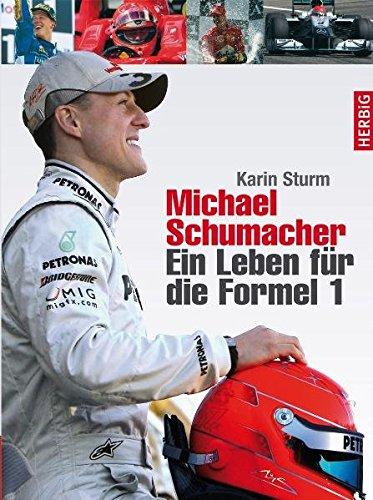 Michael Schumacher: Ein Leben für die Formel 1