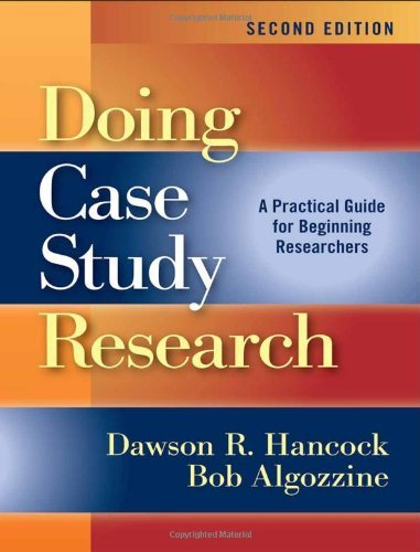 By Dawson R. Hancock Doing Case Study Research: A Practical Guide for Beginning Researchers, Second Edition (2nd) [Paperback]