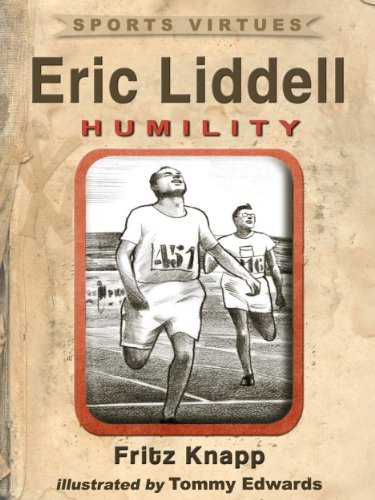 Eric Liddell: Humility (Sports Virtues Book 6) - Games Olympic 1924