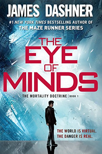 - The Eye of Minds (The Mortality Doctrine, Book One)