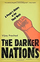 Darker Nations, The: A People's History of the Third World (New Press People's History)