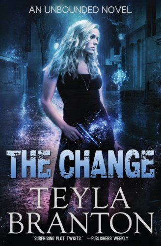 Change Unbounded 1 Teyla Branton