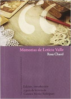 Memorias De Leticia Valle. por Rosa Chacel