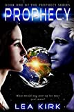 img - for Prophecy (Book One in the Prophecy Series) book / textbook / text book