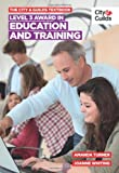 The City & Guilds Textbook: Level 3 Award in Education and Training