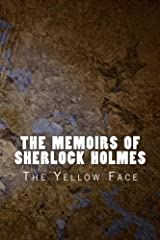 The Memoirs of Sherlock Holmes: The Yellow Face: Volume 2 (Sherlock 1894) Paperback