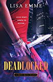 Deadlocked (The Harry Russo Diaries Book 3)