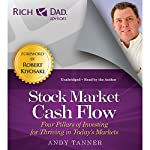 Rich Dad Advisors: Stock Market Cash Flow | Andy Tanner