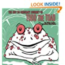 The Not So Ordinary Journey Of Todd The Toad